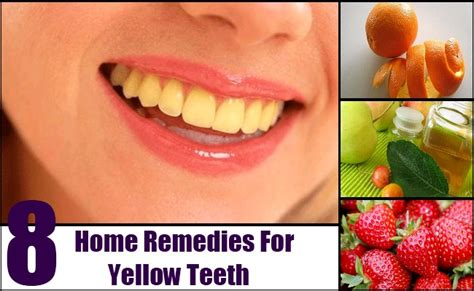 8 home remedies for yellow teeth treatments