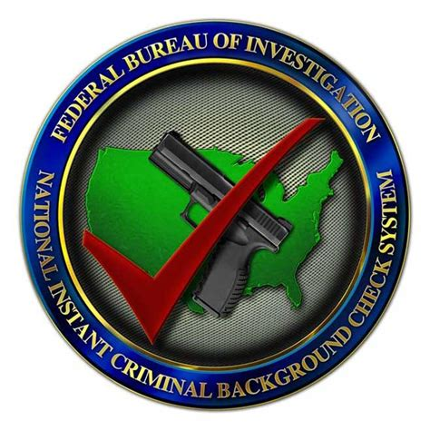 Federal Bureau Of Investigation Criminal Background Check National Instant Criminal Background Check System