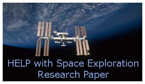 space exploration research paper space exploration research paper writing tips