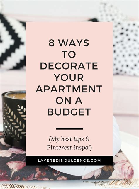 how to decorate your apartment how to decorate your apartment on a budget my best tips