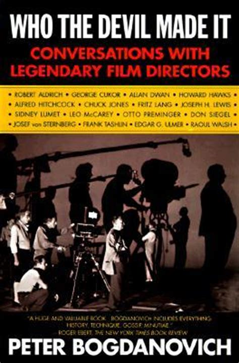 film director biography book who the devil made it conversations with legendary film