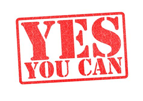 You Can You Will you can do it powering through doubt