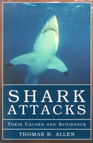 attacks their causes and avoidance books shark attacks their causes and avoidance by b