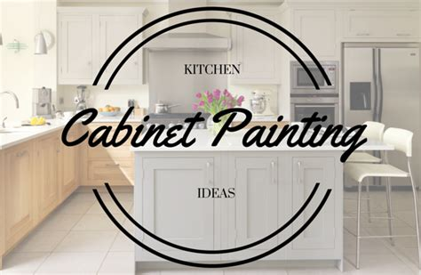cabinet painting ideas painting kitchen cabinets ideas meankitchen