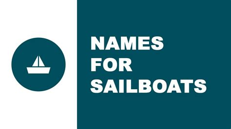 sailboat names sailboat names the best names for your boat www