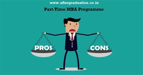 Pros And Cons Of Mba Degree by Part Time Mba Course Pros And Cons With Time Mba