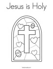 Jesus Is Holy Coloring Page Twisty Noodle Holy Coloring Pages