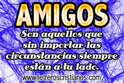 imagenes biblicas para amigos letreros para amigos 171 letreros cristianos com imagenes