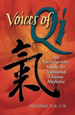 Voices Of Qi An Introductory Guide To Traditional
