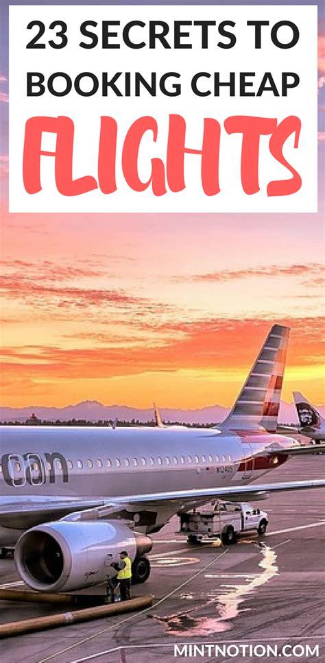 23 secrets to booking cheap flights travel tricks hacks travel europe cheap book