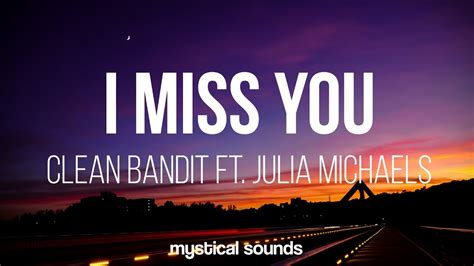 download mp3 five minutes i miss u chord lyric clean bandit ft julia michaels ringtone mp3 6