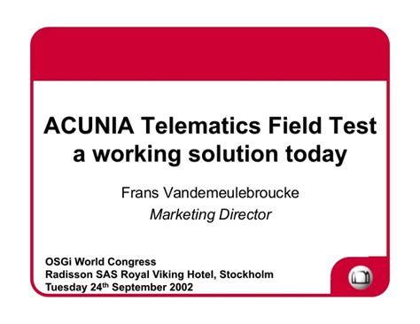 Acunia Telematics Field Test A Working Solution Today