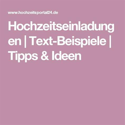 mustertext hochzeitseinladung die besten 17 ideen zu einladung hochzeit text auf