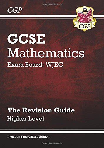 wjec gcse maths higher 1471882535 gcse maths wjec revision guide with online edition higher a g resits by richard parsons
