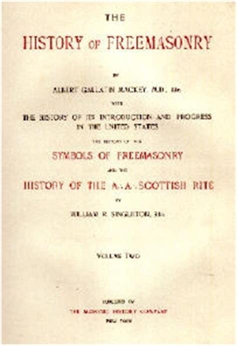 by albert gallatin mackey ps review of freemasonry a masonic book on line history of freemasonry by albert g