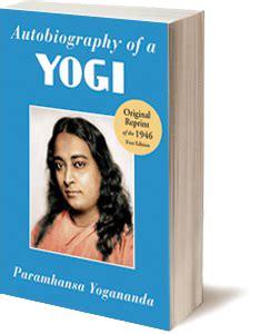 biography of yogi book free autobiography of a yogi by paramhansa yogananda