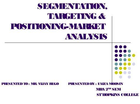 Market Segmentation Targeting And Positioning Mba Notes by Segmentation Targeting Positioning Of Market Products