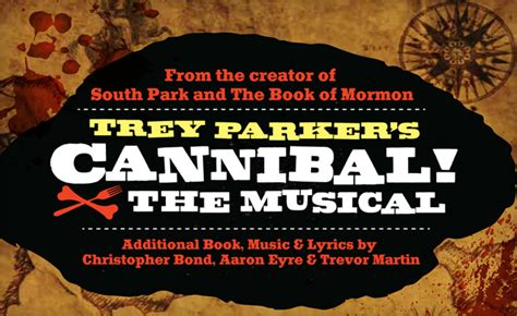 trey parkers cannibal  musical  toronto