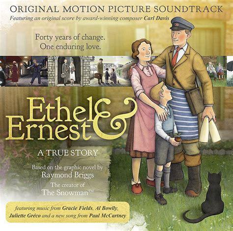 ethel ernest ethel ernest soundtrack details film music reporter
