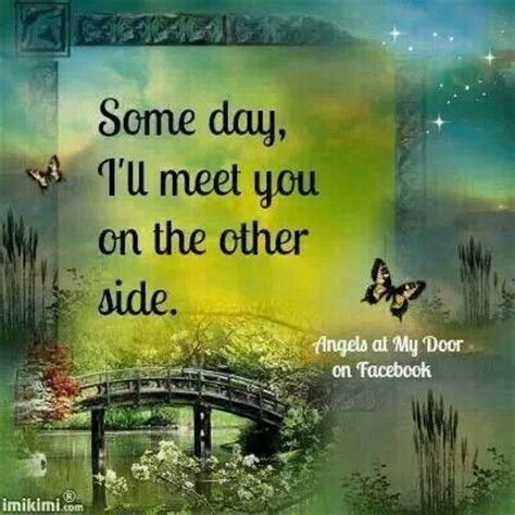 i ll meet you on the other side quotes sayings