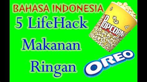 lifehack indonesia  lifehack  makanan ringan
