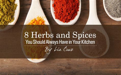 8 Must Herbs And Spices by 8 Herbs And Spices You Should Always In Your Kitchen
