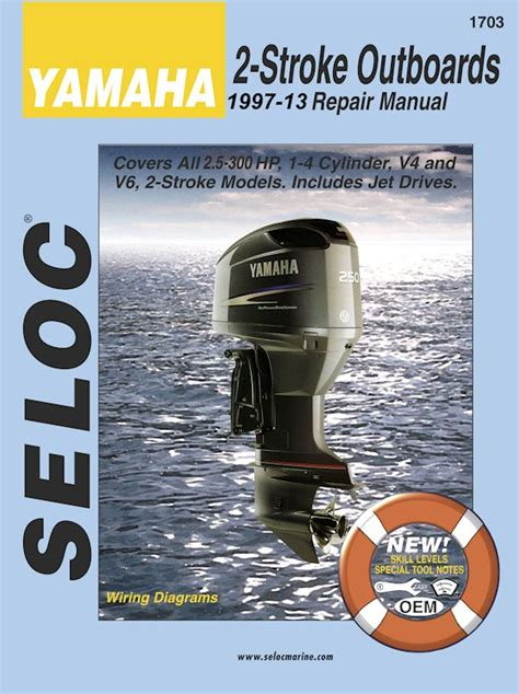 Yamaha Outboard Repair Manual 2 300 Hp 2 Stroke 1997 2013