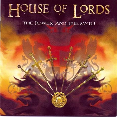 House Of Lords The Power And The Myth Reviews And Mp3 House Myth Mp3