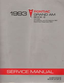 car repair manual download 1990 pontiac grand am instrument cluster 1993 pontiac grand am factory service manual 2 volume set