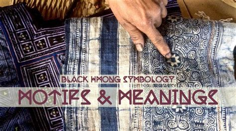 hmong pattern meaning hmong symbology textile motifs meanings haute culture