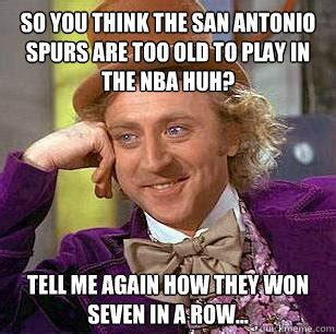 Antonio Meme - so you think the san antonio spurs are too old to play in