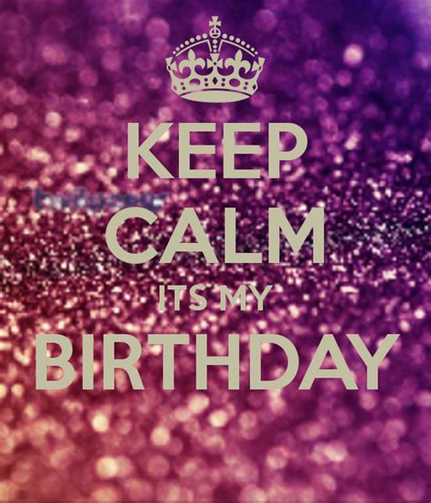 keep calm its my birthday poster jessy keep calm o matic
