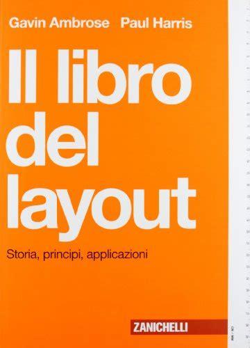 the layout book ambrose harris libro la galassia lumi 232 re sette parole chiave per il