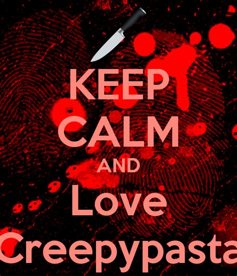 imagenes de keep calm and love your family m 225 s de 1000 im 225 genes sobre creepypasta en pinterest