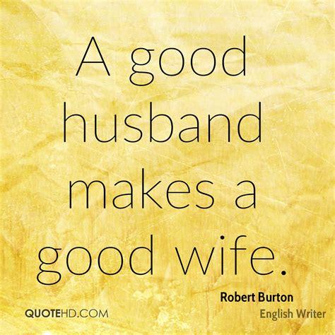 husband quotes robert burton quotes quotehd