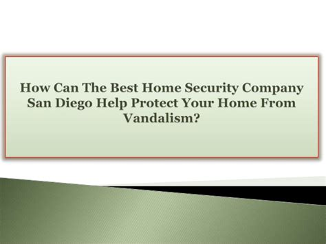 how can the best home security company san diego help