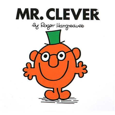 me and mister p books mr clever by roger hargreaves best selling children s