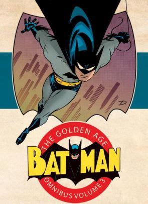 libro batman the golden age batman the golden age omnibus vol 3 by various hardcover barnes noble 174