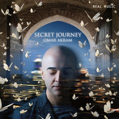 Secret Journey Omar Akram Real