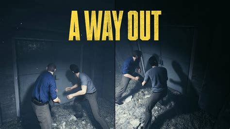 Way Out sit in with a new gameplay demo for a way out