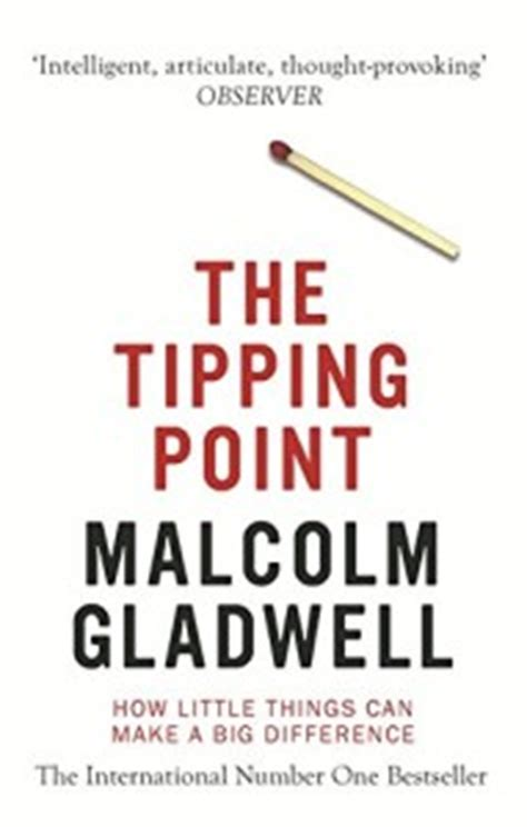 More On Monday The Tipping Point By Malcolm Gladwell by Malcolm Gladwell The Tipping Point Review