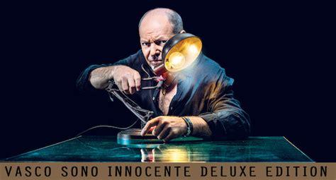 l ultima di vasco dal 4 dicembre l edizione de luxe cd sono innocente
