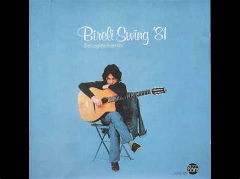 bireli lagrene minor swing bireli lagrene ensemble bireli swing 81 album