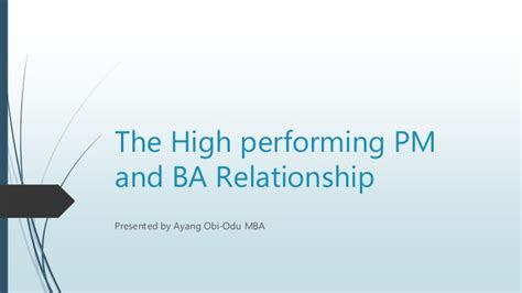 Mba Relationship by The High Performing Project Manager And Business Analyst