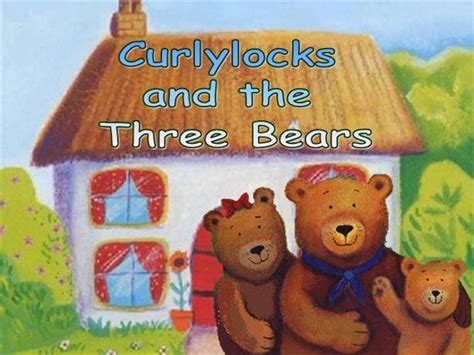 goldenlocks and the three books curlylocks and three bears with modification authorstream
