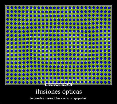 ilusiones opticas graciosas im 225 genes y carteles de opticas pag 2 desmotivaciones