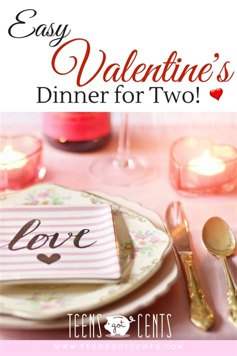 easy valentine s dinner for two teensgotcents