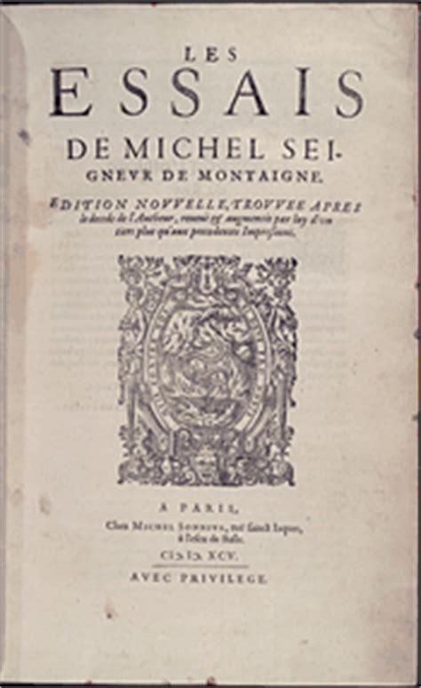Michel De Montaigne Essays Summary by Montaignes Essays Essays Of Michel De Montaigne Ayucar