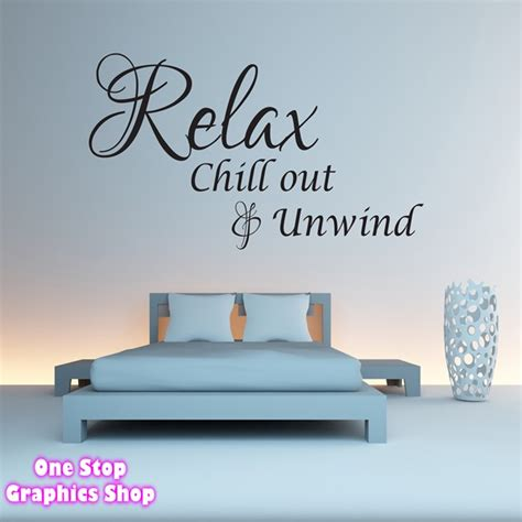wall sticker quotes for bedrooms relax chillout and unwind wall quote sticker bedroom