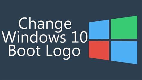 tutorial windows 10 bootc custom windows 10 boot logo how to